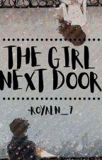 The Girl Next Door by RoyalN_7