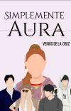 Simplemente Aura (Borrador) cover