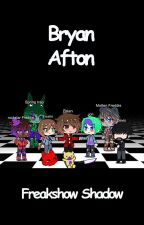 Bryan Afton by FreakshowShadow