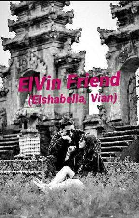 ElVi Friend by Astprani_10