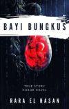 (On going) Misteri #2 : Bayi Bungkus (True Story) cover