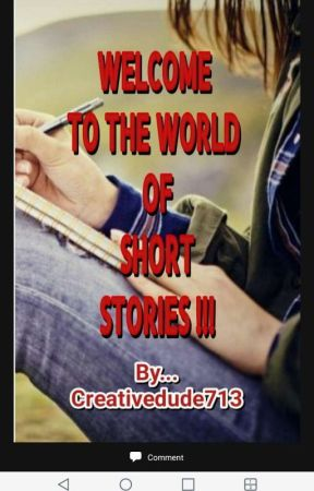 Welcome To The World Of Short Stories by VirginiaDude757