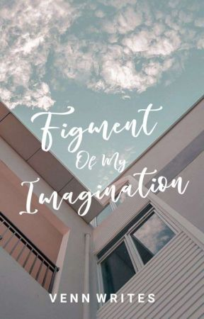 A Figment Of My Imagination [ONE-SHOT STORIES] by vennwrites