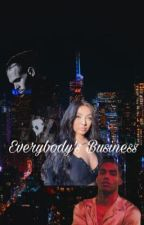 Everybody's Business by MoxleyxReigns