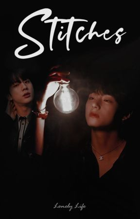 Stitches || JinTae by ImGoingLonely