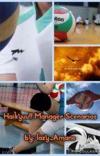 Haikyuu!! Manager Scenarios by lazy_Amane