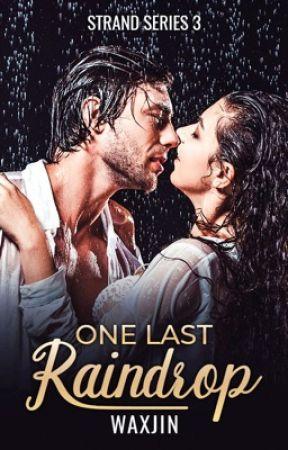 One Last Raindrop by WaxJin