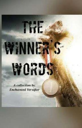 The Winner's Words by Enchanted_Versifier