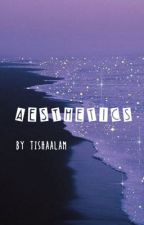˚₊· ͟͟͞͞➳❥ A E S T H E T I C S ᵕ̈ ❞ OPEN by tishaalam