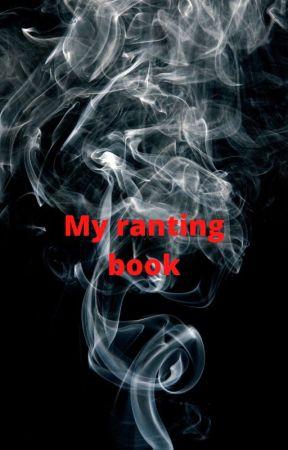 My Ranting Book by MelanieMartinez5836