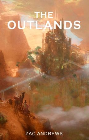 The Outlands by ZacAndrews