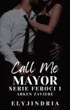 Call Me Mayor (SERIE FEROCI 1) cover