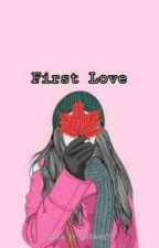 First Love by Harusenja