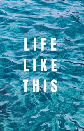 Life like This by -Wolf_Lover-