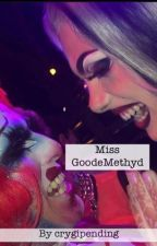 Miss GoodeMethyd by crygipending