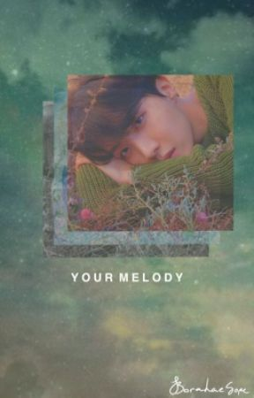 Your Melody   SOPE by BorahaeSOPE