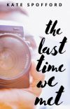 The Last Time We Met cover