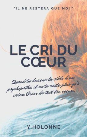 Le cri du cœur by Monyhln