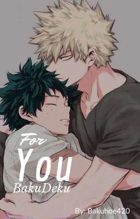 For You *BakuDeku soulmate au*  by Bakuhoe420