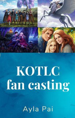 KOTLC FAN CASTING by -Wolf_Lover-