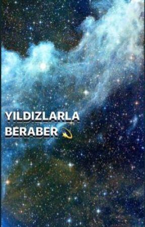 YILDIZLARLA BERABER  by -merkurkedisi-