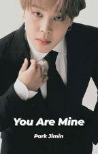  •  You Are Mine_Park Jimin [END✔] by ParkkJiminee131095