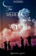 The Werewolf and the Witch   VKOOK✅ by prince_euphoria