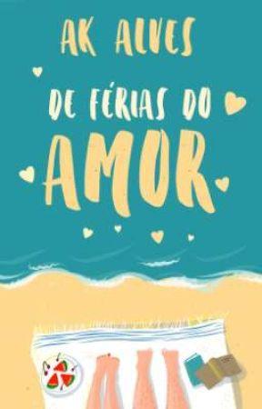 De Férias do Amor (Degustação) by AKAlves