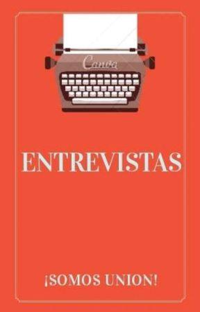Entrevistas (ABIERTO) by Esquad_Adam