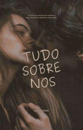 Tudo Sobre Nós (2021) by autorastar