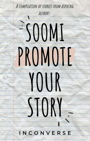 Soomi: Promote Your Story [CLOSED] by inconverse
