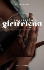 My Boyfriend's Girlfriend (gxg) by _veronicaluna
