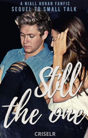 Still The One (Niall Horan) by criselr