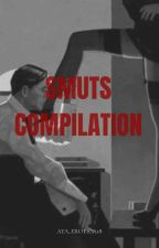 SMUTS COMPILATION by bloodysobs_