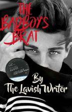 The Badboy's Brat. by thelavishwriter