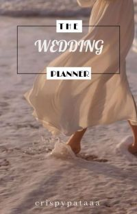 THE WEDDING PLANNER ( Completed ) cover