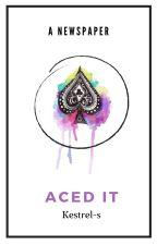 Aced it by Kestrel-S