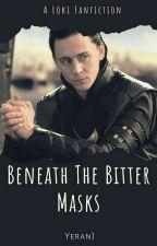 Beneath The Bitter Masks by YeranJ
