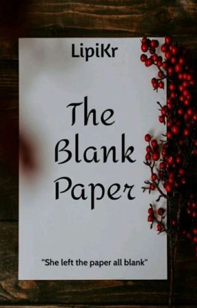 The Blank Paper (not a story but a poem).       Completed ✅ by LipiKr
