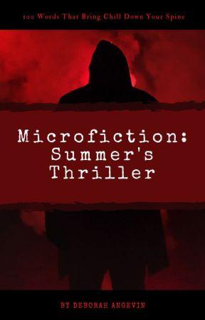 Microfiction: Summer's Thriller by itsdeborahangevin