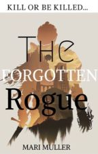 The Forgotten Rogue by marimuller5