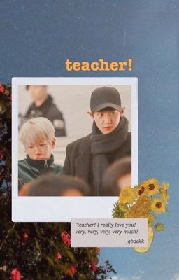 chanbaek; teacher!