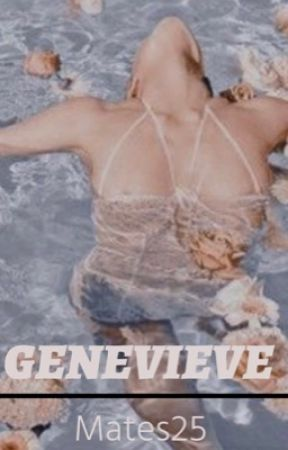 GENEVIEVE  by mates25