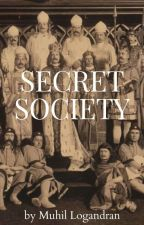 Secret Society by MuhilLogandran