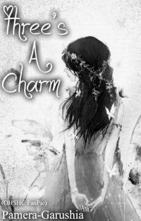 『Three's A Charm』『OHSHC』*EDITING* cover