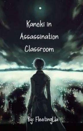 Kaneki in Assassination Classroom by FleetingUa