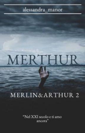 Merthur: Nel XXI secolo e ti amo ancora. by parkinson_addicted