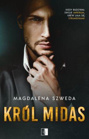 Król Midas - ZOSTANIE WYDANY - 5 MAJ 2021 by Magdalena_Szweda