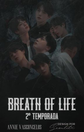 Breath Of Life || BTS #2 by Poxannie
