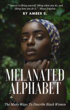 Melanated Alphabet by AmethystAmber87